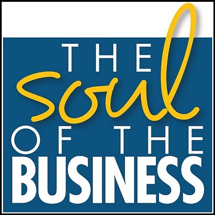 The Soul of the Business®